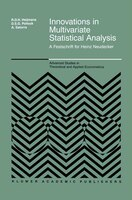 Innovations in Multivariate Statistical Analysis: A Festschrift for Heinz Neudecker
