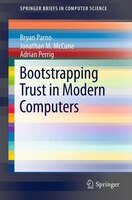 Bootstrapping Trust in Modern Computers