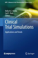 Clinical Trial Simulations: Applications and Trends