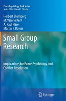 Small Group Research: Implications for Peace Psychology and Conflict Resolution