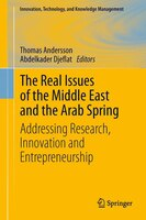 The Real Issues of the Middle East and the Arab Spring: Addressing Research, Innovation and Entrepreneurship