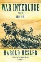 War Interlude 1916 -1919