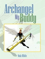 Archangel My Buddy