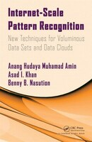Internet-scale Pattern Recognition: New Techniques For Voluminous Data Sets And Data Clouds