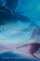 Unspun Sonnets: A Nice Finish