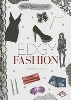 What's Your Style?Edgy Fashion