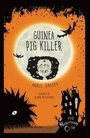Nightmare Club: #4 Guinea Pig Killer