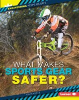 What Makes Sports Gear Safer?