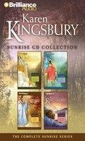 Karen Kingsbury Sunrise CD Collection: Sunrise, Summer, Someday, Sunset