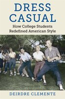 Dress Casual: How College Students Redefined American Style
