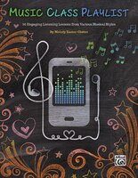 Music Class Playlist: 36 Engaging Listening Lessons From Various Musical Styles