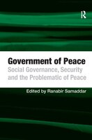 Government Of Peace: Social Governance, Security And The Problematic Of Peace