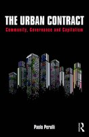 The Urban Contract: Community, Governance And Capitalism