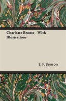 Charlotte Bronte - With Illustrations