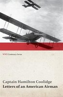 Letters of an American Airman (WWI Centenary Series)