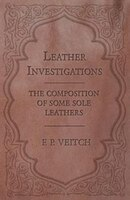 Leather Investigations - The Composition of Some Sole Leathers