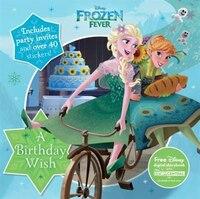 Disney Frozen Fever A Birthday Wish