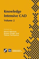 Knowledge Intensive CAD: Volume 2 Proceedings of the IFIP TC5 WG5.2 International Conference on Knowledge Intensive CAD, 16-