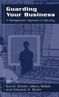 Guarding Your Business: A Management Approach to Security