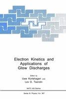 Electron Kinetics and Applications of Glow Discharges