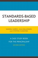 Standards-based Leadership: A Case Study Book For The Princi