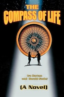 The Compass Of Life: (a Novel)