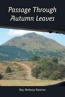Passage Through Autumn Leaves