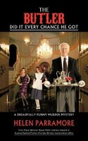 The Butler Did It Every Chance He Got: A Dreadfully Funny Murder Mystery