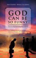God Can Be So Funny: Priestly Silver Jubilee And Physical Encounters With Spiritual Forces