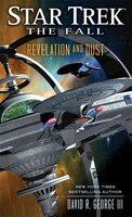 Star Trek:  The Fall:  Revelation And Dust: Book 1