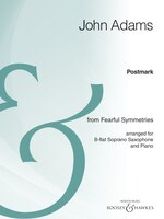 Postmark: From Fearful Symmetries B-flat Soprano Saxophone And Piano Archive Edition
