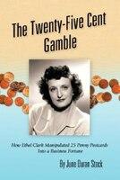 The Twenty-five Cent Gamble