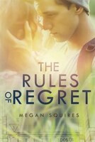 The Rules of Regret: Life doesn't come with a Blueprint, which makes it hard to have any plans