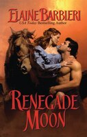 Renegade Moon: Half-Moon Ranch