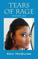 Tears Of Rage: Within Me