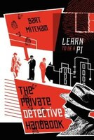 The Private Detective Handbook: Learn To Be A Pi