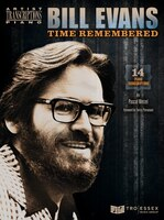 Bill Evans - Time Remembered: Piano