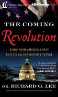 The Coming Revolution: Signs From America's Past That Signal Our Nation's Future