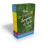 The Secret Language of Girls Trilogy: The Secret Language of