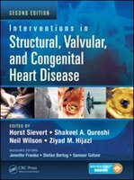 Interventions In Structural, Valvular And Congenital Heart Disease, Second Edition