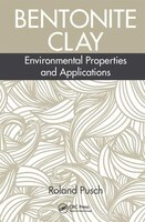 Bentonite Clay: Environmental Properties And Applications