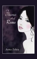 Of Thorns and Roses