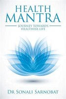 HEALTH MANTRA: JOURNEY TOWARDS HEALTHIER LIFE
