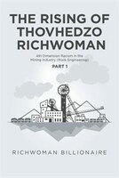 The Rising of Thovhedzo Richwoman: 4th Dimension Racism in the Mining Industry (Rock Engineering)