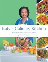Katy's Culinary Kitchen: Authentic Traditional Flavours at Its Best