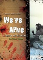 We're Alive (mp3 Cd): A Story Of Survival, The Third Season