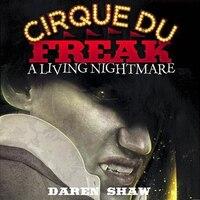Cirque Du Freak: Living Nightmare