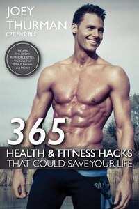 365 Health And Fitness Hacks