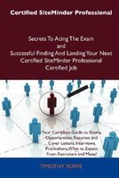Certified Siteminder Professional Secrets To Acing The Exam And Successful Finding And Landing Your Next Certified Siteminder Prof