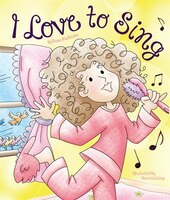 I Love to Sing: Read With Me
